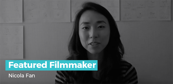 Featured Filmmaker - Nicola Fan